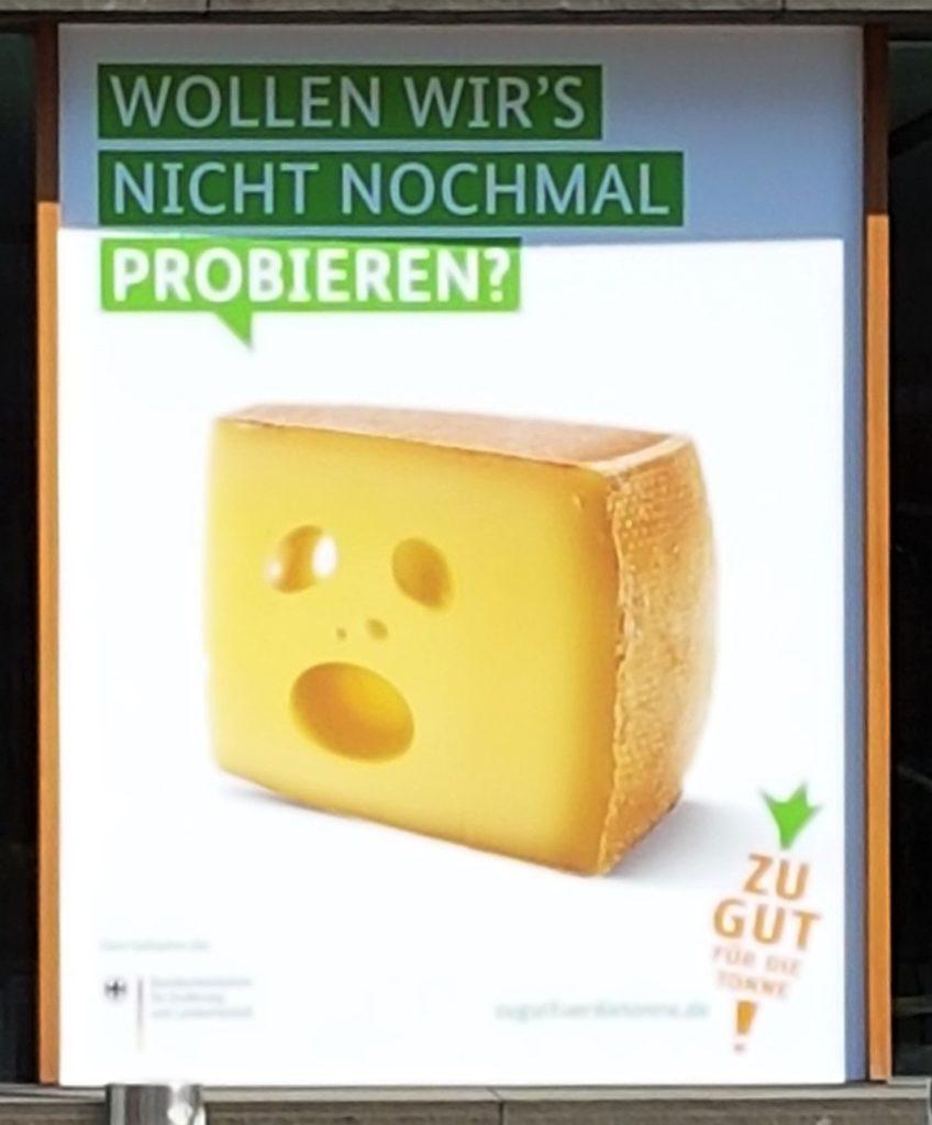 Zu Gut Für Die Tonne OOH cheese Ad.